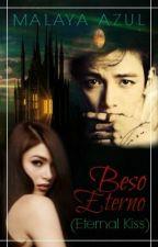 Beso Eterno (Eternal Kiss) by MalayaAzul