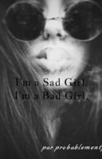 Bad Girl. by probablementpas