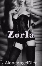 Zorla by AloneAngelDied
