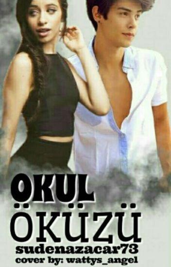 ~ OKUL ÖKÜZÜ~