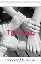 The Gang by Forever_Stupid34