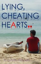 Lying, Cheating Hearts (Completed) by LushyMacPhilosophy