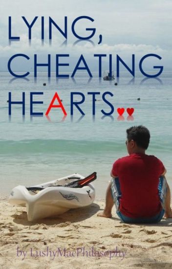 Lying, Cheating Hearts (Completed)