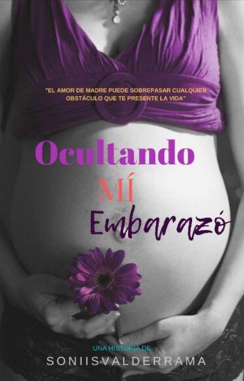 Ocultando mí embarazo © (editando)