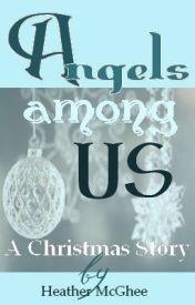 Angels Among Us by hmmcghee