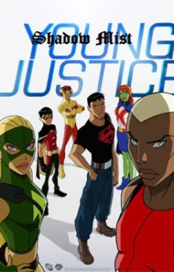 Young Justice: Shadow Mist