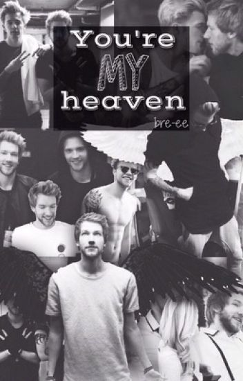 You're my heaven [Jandre]