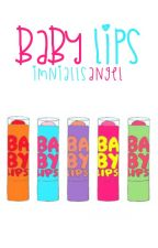Baby lips || n.h by imniallsangel