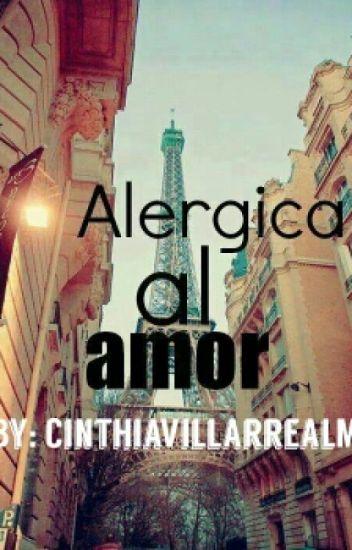 Alergica al amor. (Editando.)