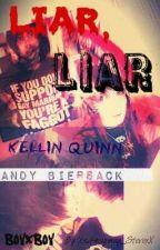 Liar, Liar (Kellin Quinn/Andy Biersack) [BoyxBoy, Slash] by AmySpamy97