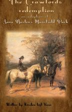 """Mansfield Park """"The Crawfords' redemption"""" by lopendvuur"""