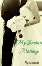 My Business Marriage by miereads