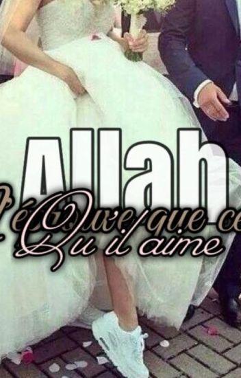 Allah n'éprouve que ceux qu'Il aime...