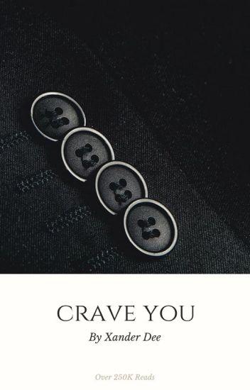 Crave you  (Manxboy)