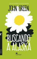 """Las mejores frases de """"Buscando a Alaska"""" by chaoticstar"""
