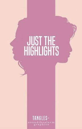 Just the Highlights by tangles-