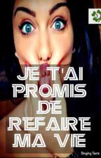 Chronique d'Iliana: Je t'ai promis de refaire ma vie by TropicanaYaya