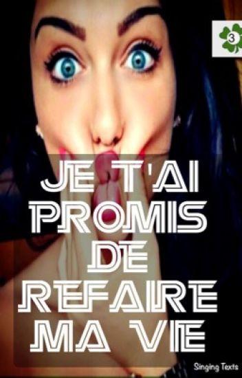 Chronique d'Iliana: Je t'ai promis de refaire ma vie