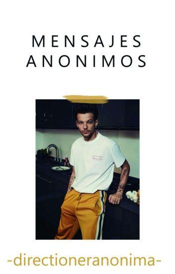 Mensajes anonimos - Louis y tu (Hot) #Wattys2016