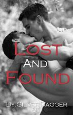 Lost & Found (Boyxboy) (Under Constuction) by SilverDagger81
