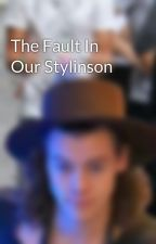 The Fault In Our Stylinson by cyberstylinson