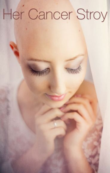 Her Cancer Story (completed)