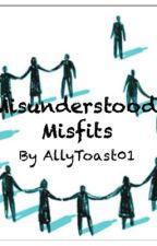 Misunderstood Misfits by AllyToast01