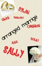 Arranged Marrige by Fangirl2701