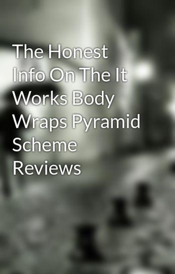 The Honest Info On The It Works Body Wraps Pyramid Scheme