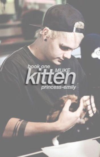 kitten ♡ [muke]