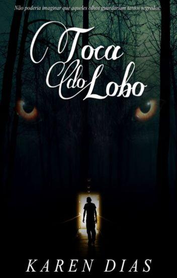 Toca do Lobo (SEM REVISÃO!)