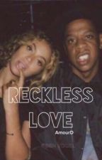 Reckless Love by AmourD