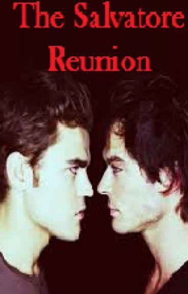 The Salvatore Reunion..
