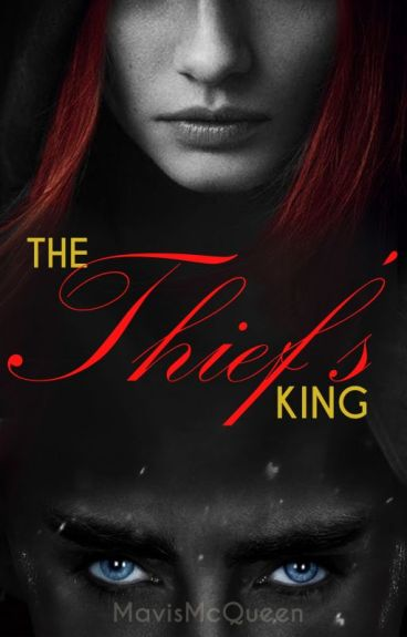 The Thief's King (A Thranduil LOTR Fanfic)