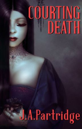 COURTING DEATH by JAPartridge