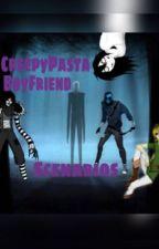 CreepyPasta Boyfriend Scenarios by Nyghtfall