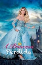 A Princesa Perdida. by thamilystrindade