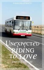 Unexpected Riding To Love by Dayeyeng17