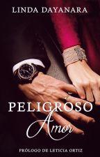 PELIGROSO AMOR by LindaParrales