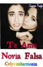 Te Amo Novia Falsa - Camren (Mini Fanfic Terminada) by CELYCIMHARMONIZ