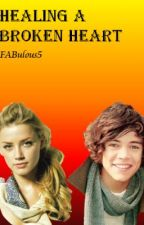 Healing a broken heart (One Direction Fan fiction) by FABulous5