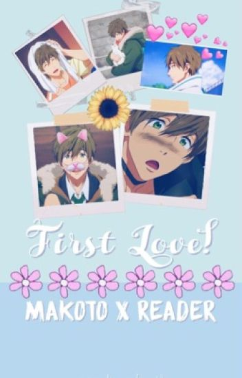 First love! Makoto x reader