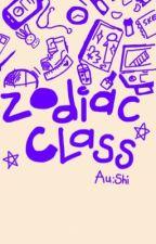 [Fanfiction] [Horoscope] Zodiac class by shinonchan