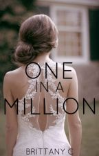 One In A Million (Book 3 of 4) (Justin Bieber Love Story) by brattany07
