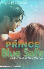 Prince Blue Safir ( Emergency Couple Revisi ) by PrincessKhaisy