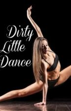 Dirty Little Dance by resxlxent