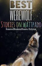 Best Werewolf Stories on Wattpadd by CthuluThePrince