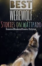 Best Werewolf Stories on Wattpadd by CthuluThePrince