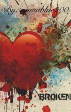 Broken Love by emmablue200