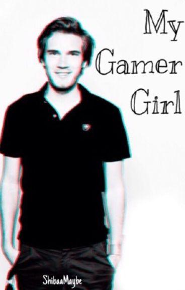 My Gamer Girl [PewDiePie x Reader]